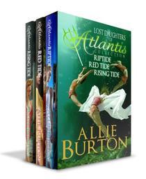 Lost Daughters of Atlantis Collection: Lost Daughters of Atlantis Three Book Bundle