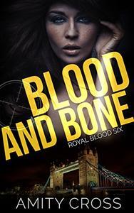 Blood and Bone: