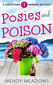 Posies and Poison
