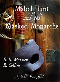 Mabel Bunt and the Masked Monarchs