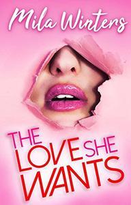 The Love She Wants