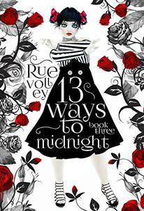 13 Ways to Midnight :
