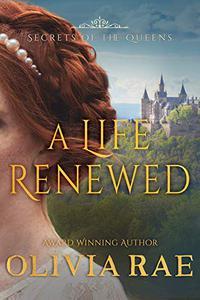 A Life Renewed: A Christian Mystery Romance