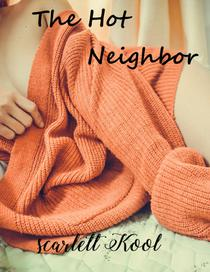 The Hot Neighbor