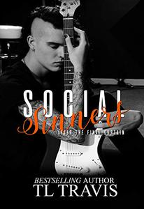 Social Sinners: After the Final Curtain: Social Sinners Series Book 5