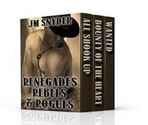 Renegades, Rebels, and Rogues Box Set