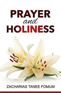 Prayer And Holiness