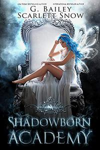 Shadowborn Academy: The Full Collection