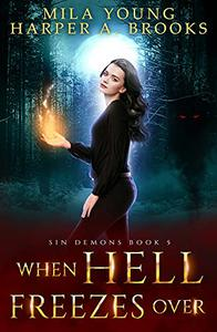 When Hell Freezes Over: A Demon Romance