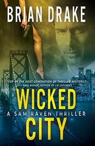 Wicked City: A Sam Raven Thriller