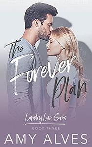 The Forever Plan: A New Adult, Second Chance Romance: