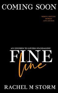 Fine Line: An Enemies To Lovers Romance