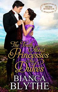 The Truth About Princesses and Dukes