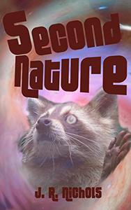 Second Nature: A Raccoon Short Story About Aliens, ASL, and the Power of Friendship