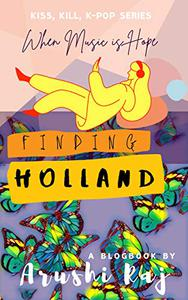 Finding Holland: When Music is Hope