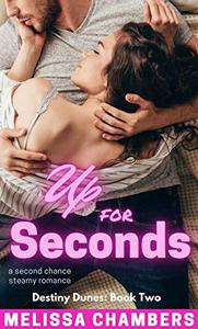 Up for Seconds: A Second Chance Steamy Romance