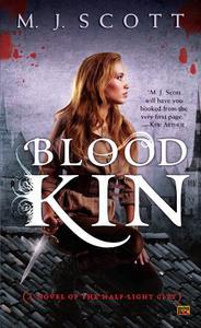 Blood Kin: A Novel of the Half-Light City