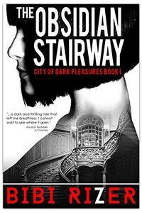 The Obsidian Stairway:A Romantic Dystopian Short
