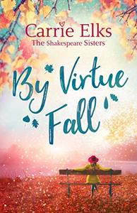 By Virtue Fall: the perfect heartwarming romance for a cold winter night