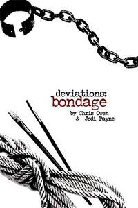 Deviations: Bondage