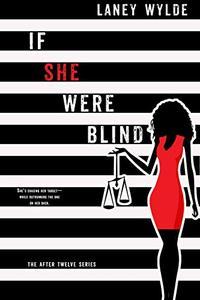 If She Were Blind