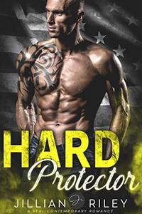 Hard Protector: A Seal Contemporary Romance