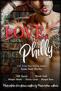 Love Philly: Philadelphia Romances Written by Philadelphia Authors