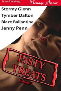 Tasty Treats, Volume 3 [Man to Man, Boiling Point, Swan Song, Claiming Kristen]