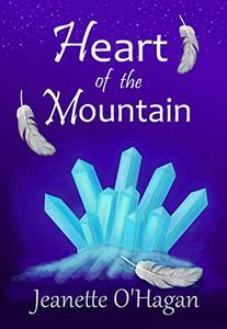 Heart of the Mountain: A short novella