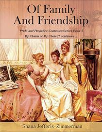 Of Family And Friendship: By Charm or By Choice? continues...