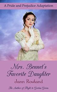 Mrs. Bennet's Favorite Daughter