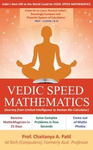 Vedic Speed Mathematics [Part 1 of 2]