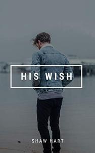 His Wish