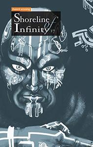 Shoreline of Infinity 17: Science Fiction Magazine