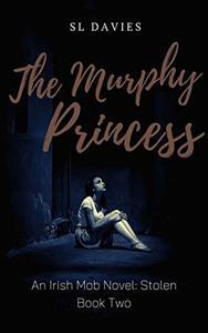 The Murphy Princess: Irish Mob Reverse Harem