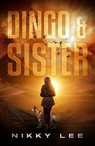 Dingo & Sister