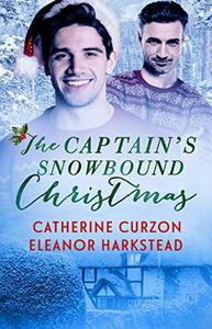 The Captain's Snowbound Christmas: A Captivating Captains Story