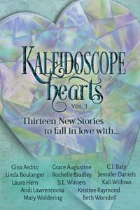 Kaleidoscope Hearts Vol. 3: Thirteen New Stories to Fall in Love With