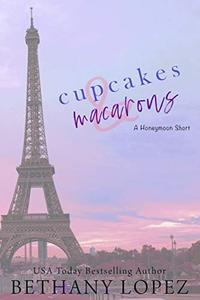 Cupcakes & Macarons: A Delilah Horton Short Story