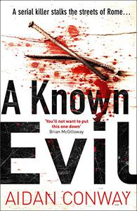 A Known Evil: A gripping debut serial killer thriller full of twists you won't see coming