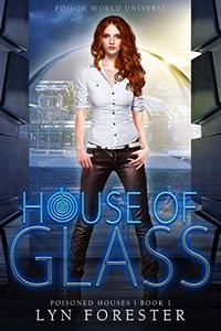 House of Glass: Poison World Universe