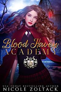 Blood Haven: Year Two: A Mayhem of Magic World Story