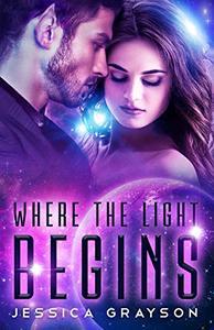 Where The Light Begins: Vampire Alien Romance