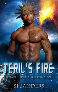 Teril's Fire: A Mate Index Alien Romance