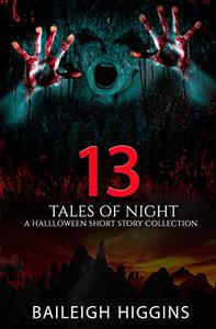 13 Tales of Night: A Halloween Short Story Collection