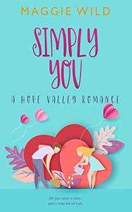 Simply You: A Hope Valley Romance