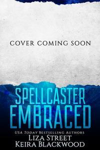 Spellcaster Embraced