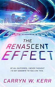 The Renascent Effect