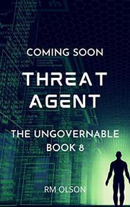 Threat Agent: A space opera adventure