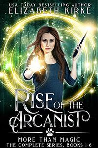 Rise of the Arcanist Series: Books 1 - 6